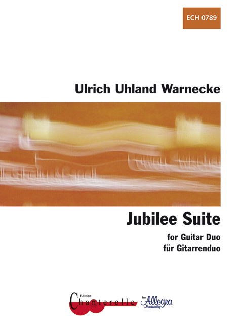 Jubilee-Suite-Warnecke-Ulrich-Uhland-score-and-parts-2-guitars-9790204707898